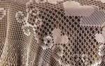 Обвязка скатерти крючком: схемы и описание, мастер-класс